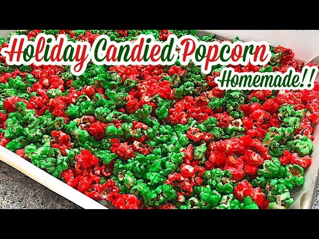 HOLIDAY CANDIED POPCORN RECIPE EASY | CANDY COATED POPCORN HOMEMADE
