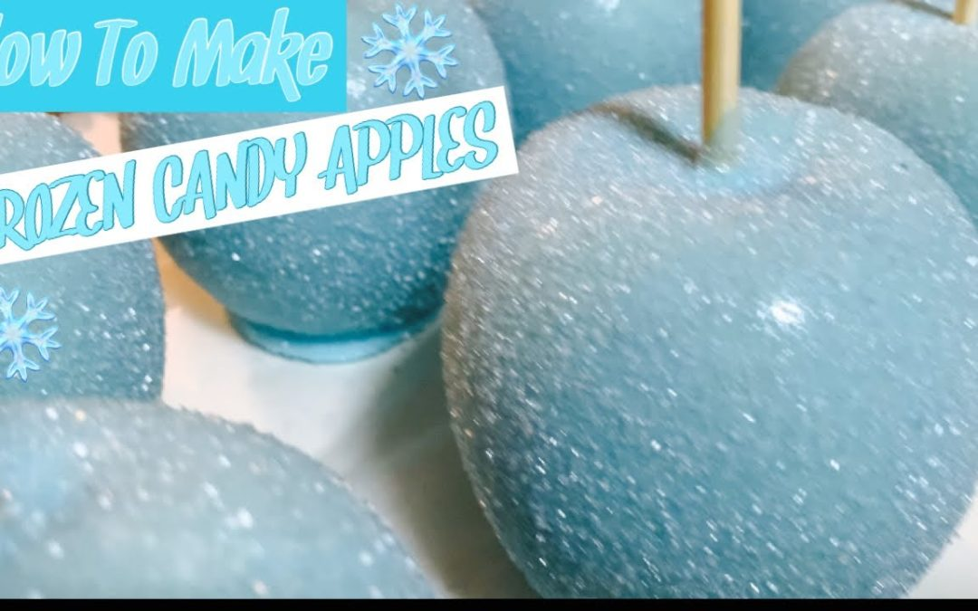 HOW TO MAKE CANDY APPLES| DIY FROZEN INSPIRED CANDY APPLES